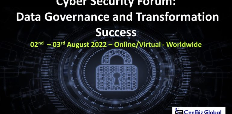 Cyber Security Forum: Data Governance and Transformation Success